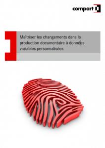 Livre blanc Maîtriser les changements dans la production documentaire à données variables personnalisées