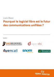 livre blanc Pourquoi le logiciel libre est le futur des communications unifiées ?