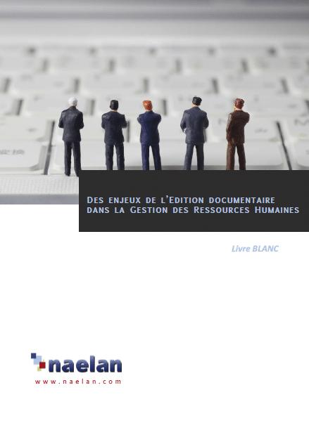 livre blanc des enjeux de l'édition documentaire dans la gestion RH - naelan