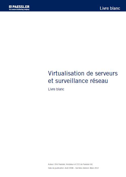 virtualisation de serveurs et surveillance réseau