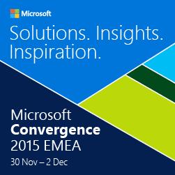 L'événement Microsof Convergence 2015 EMEA était propice au dévoilement de nombreuses solutions