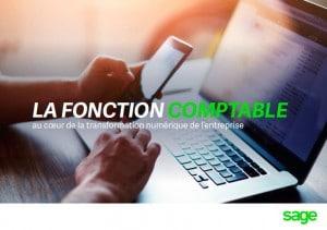 La fonction comptable : au cœur de la transformation numérique de l'entreprise