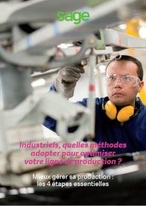 Livre Blanc : Industriels, quelles méthodes adopter pour optimiser votre ligne de production ?