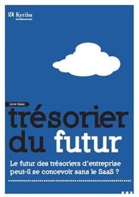 Le futur des trésoriers peut-il se concevoir sans le SaaS