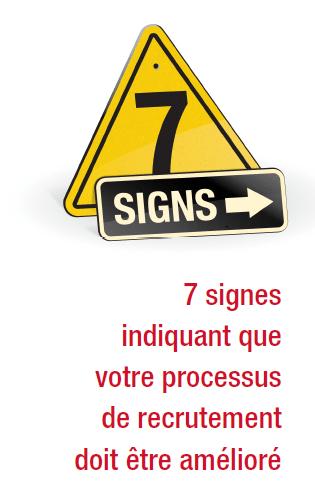 Livre Blanc : 7 signes que votre processus de recrutement doit être amélioré