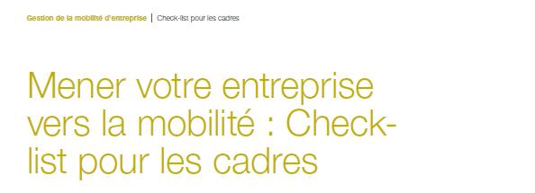 Livre Blanc : Mener votre entreprise vers la mobilité, check list pour les cadres