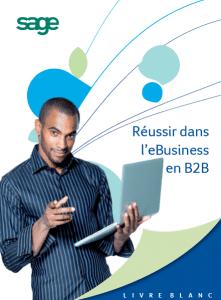 Réussir dans l'eBusiness en B2B